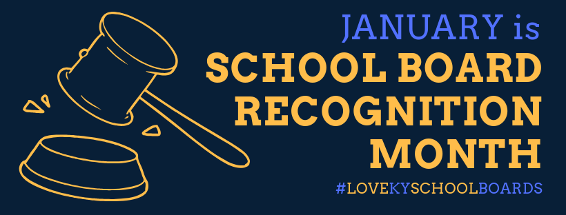 January 2019 is School Board Recognition Month